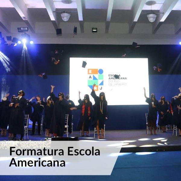 Formatura Escola Americana - Agência DosReis